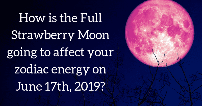 The June 2019 Full Moon is a Strawberry Moon | Here's What